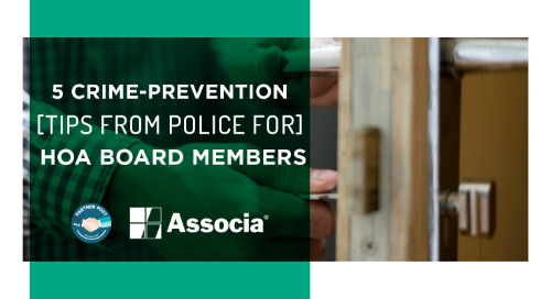 Partner Post: 5 Crime-Prevention Tips from Police for HOA Board Members