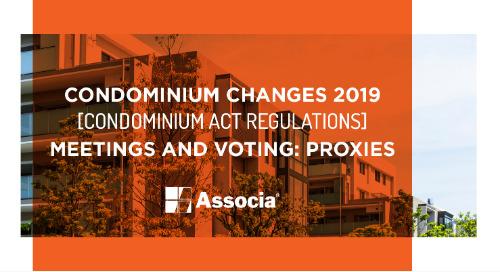 Condominium Changes 2019: Condominium Act Regulations: Meetings and Voting: Proxies