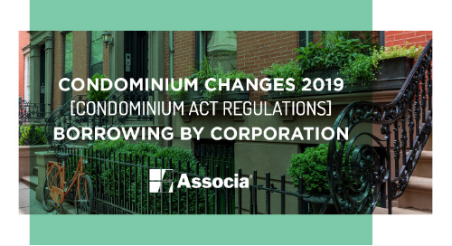Condominium Changes 2019: Condominium Act Regulations: Borrowing by Corporation