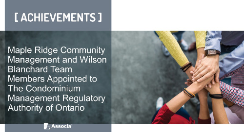 Maple Ridge Community Management and Wilson Blanchard Team Members Appointed to the Advisory Committee of the Condominium Management Regulat
