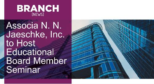 Associa N. N. Jaeschke, Inc. to Host Educational Board Member Seminar