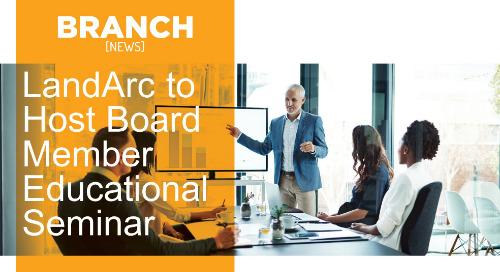 LandArc to Host Board Member Educational Seminar