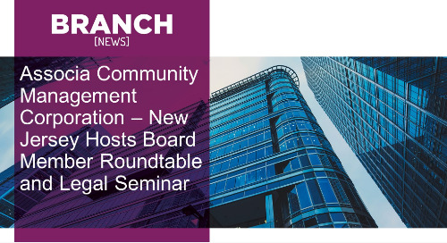 Associa Community Management Corporation – New Jersey Hosts Board Member Roundtable and Legal Seminar