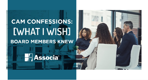 CAM Confessions: What I Wish Board Members Knew