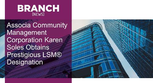 Associa Community Management Corporation Karen Soles Obtains Prestigious LSM® Designation