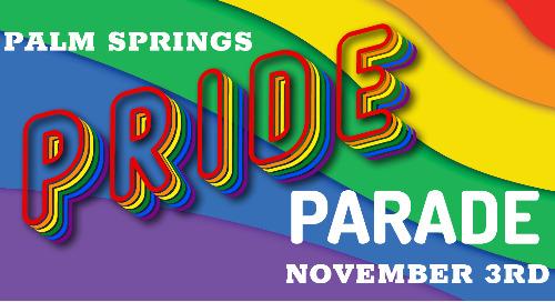 Palm Springs Pride Parade - November 3, 2019