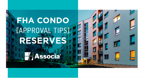 FHA Condo Approval Tips: Reserves
