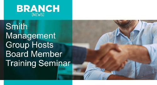 Smith Management Group Hosts Board Member Training Seminar