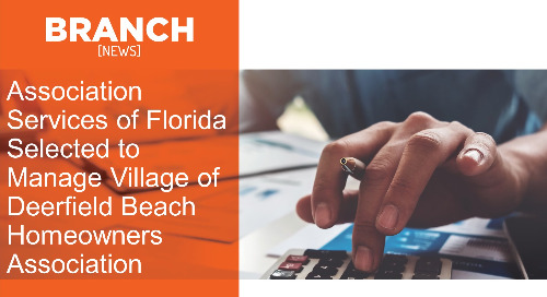 Association Services of Florida Selected to Manage Village of Deerfield Beach Homeowners Association