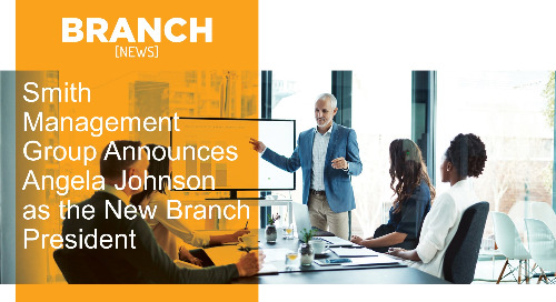 Smith Management Group Announces Angela Johnson as the New Branch President