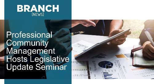 Professional Community Management Hosts Legislative Update Seminar