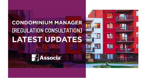 Condominium Manager Regulation Consultation: Latest Updates