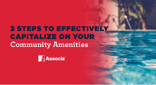 3 Steps To Effectively Capitalize On Your Community Amenities