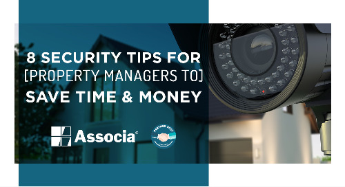 Partner Post: 8 Security Tips for Property Managers to Save Time and Money