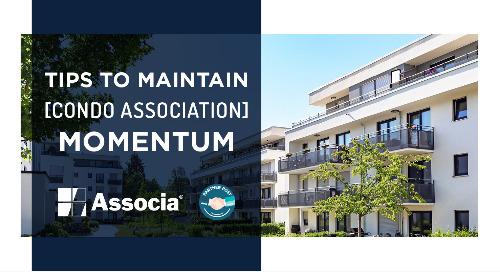 Partner Post: Tips to Maintain Condo Association Momentum