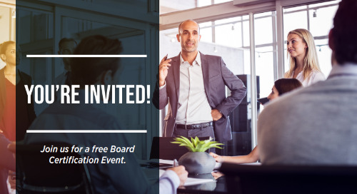 Join us for a free Board Certification Event