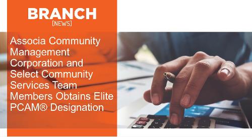 Associa Community Management Corporation and Select Community Services Team Members Obtains Elite PCAM® Designation