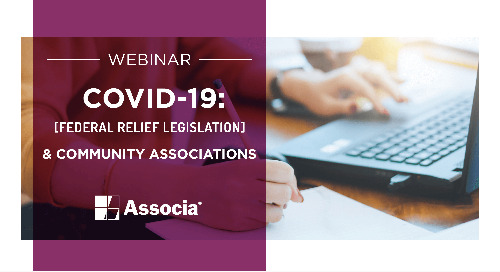 COVID-19 Webinar: Federal Relief Legislation & Community Associations
