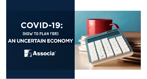 COVID-19: How to Plan for an Uncertain Economy