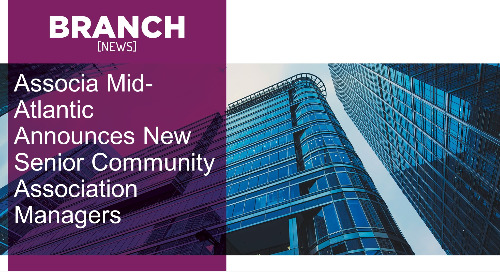 Associa Mid-Atlantic Announces New Senior Community Association Managers