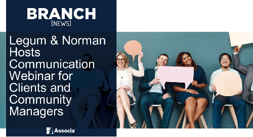 Legum & Norman Hosts Communication Webinar for Clients and Community Managers