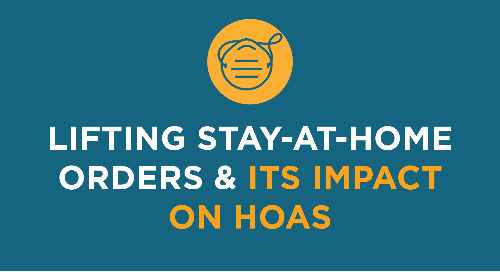 Lifting Stay-at-Home Orders and its Impact on HOAs