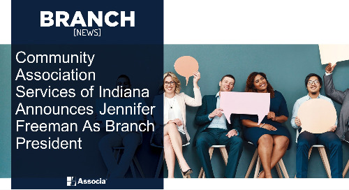 Community Association Services of Indiana Announces Jennifer Freeman As Branch President
