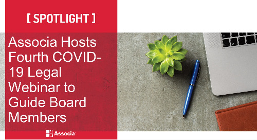 Associa Hosts Fourth COVID-19 Legal Webinar to Guide Board Members