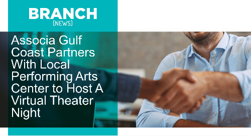 Associa Gulf Coast Partners With Local Performing Arts Center to Host A Virtual Theater Night