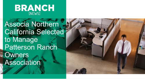 Associa Northern California Selected to Manage Patterson Ranch Owners Association
