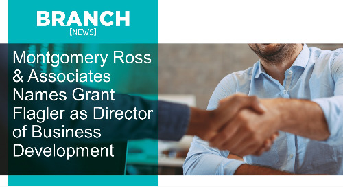 Montgomery Ross & Associates Names Grant Flagler as Director of Business Development