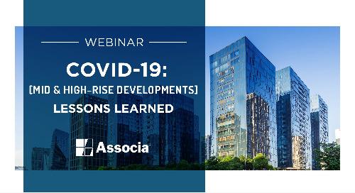 COVID-19 Webinar - Mid & High-Rise Developments: Lessons Learned
