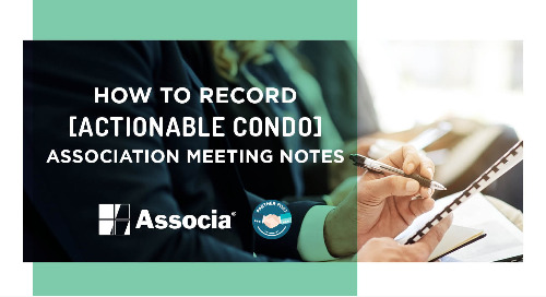Partner Post: How to Record Actionable Condo Association Meeting Notes