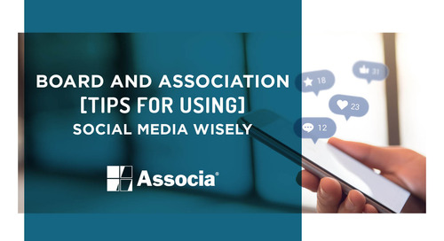 Board and Association Tips for Using Social Media Wisely