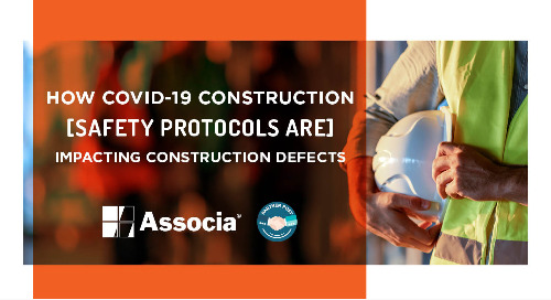 Partner Post: How COVID-19 Construction Safety Protocols are Impacting Construction Defects
