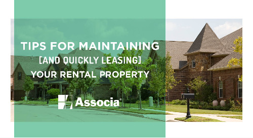Tips for Maintaining and Quickly Leasing Your Rental Property