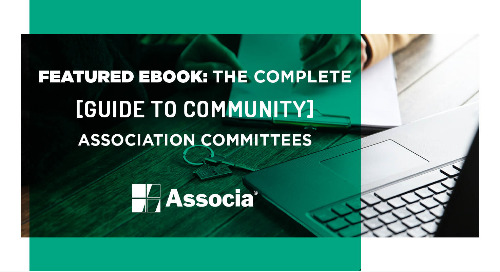 Featured Ebook: The Complete Guide to Community Association Committees