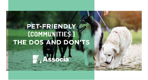 Pet-friendly Communities: The Dos and Don'ts