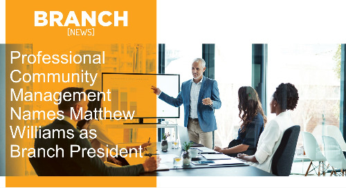 Professional Community Management Names Matthew Williams as Branch President