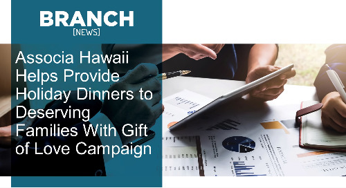 Associa Hawaii Helps Provide Holiday Dinners to Deserving Families With Gift of Love Campaign