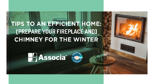 Partner Post: Second Nature's Tips to an Efficient Home Part Four: Prepare your Fireplace and Chimney for the Winter