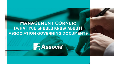 Management Corner: What You Should Know About Association Governing Documents