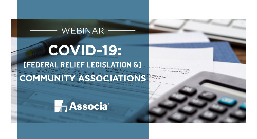 COVID-19 Webinar - Federal Relief Legislation & Community Associations Part II