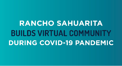 Arizona Daily Star: Rancho Sahuarita Builds Virtual Community During COVID-19 Pandemic