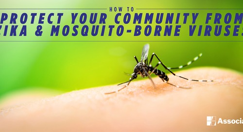 Zika & Mosquito-Borne Viruses: The Best Course of Action to Protect Your Community