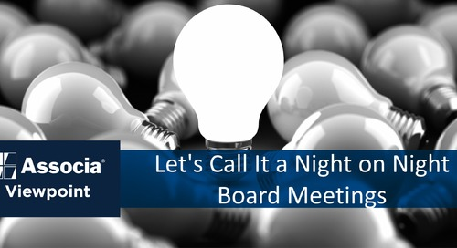No Rest for the Weary: Let's Call It a Night on Night Board Meetings