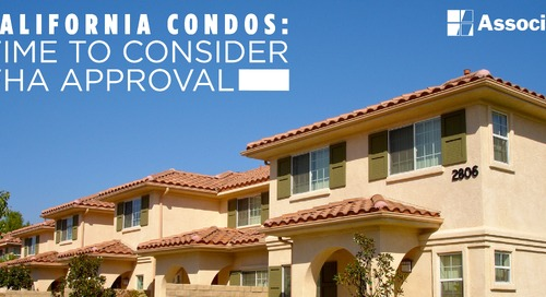 California Condos: It's Time to Consider FHA Approval