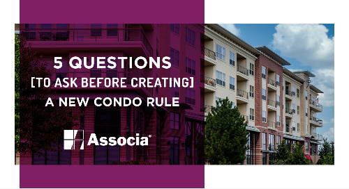 5 Questions to Ask Before Creating a New Condo Rule