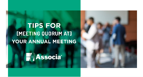 Tips for Meeting Quorum at Your Annual Meeting