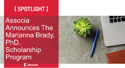 Associa Announces The Marianna Brady, PhD. Scholarship Program